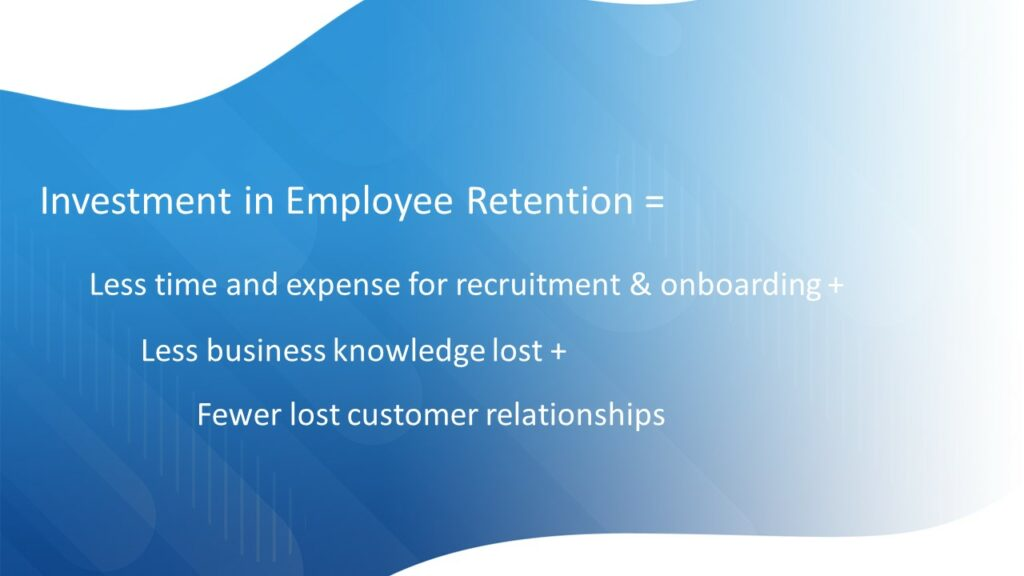 Your Labor Strategy: Investment in Employee Retention